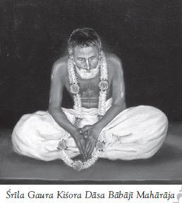 Gaura Kishora Dasa Babaji Maharaja