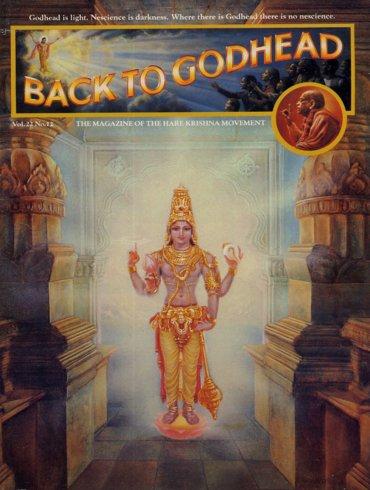 Back To Godhead Volume-22 Number-12, 1987