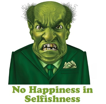 No happiness in selfishness