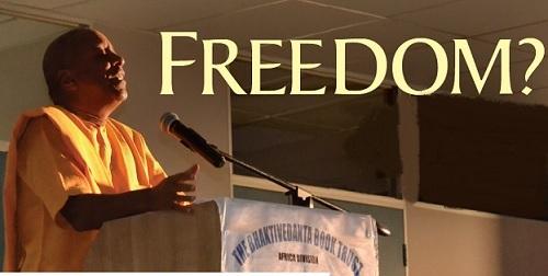 Freedom ? by Devamrta Swami
